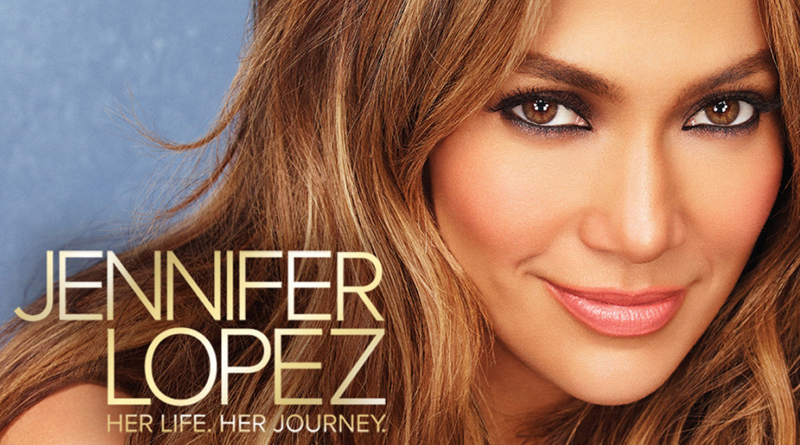 Jennifer Lopez: Her Life. Her Journey.